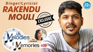 Singer Rakendu Mouli Exclusive Interview || Melodies And Memories #29 - IDREAMMOVIES