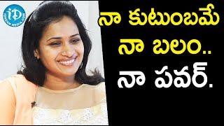 నా కుటుంబమే నా బలం..నా పవర్ - Serial Actress Bhavana ||  Soap Stars With Anitha - IDREAMMOVIES