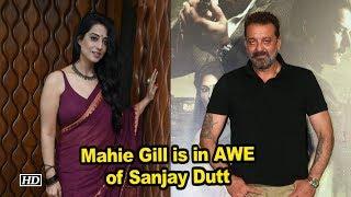 Mahie Gill is in AWE of Sanjay Dutt | Saheb, Biwi Aur Gangster 3 - BOLLYWOODCOUNTRY