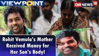 Viewpoint | BJP's Claim: Rohit Vemula's Mother Received Money for Her Son's Body! | CNN News18 - IBNLIVE