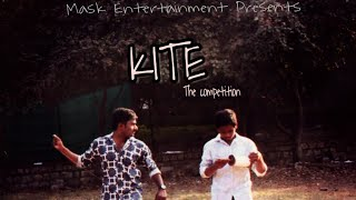 KITE The Competition || Telugu Short Film Trailer 2018 || Directed by Mahesh Mudiraj || - YOUTUBE