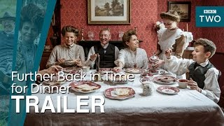 Further back in time for dinner: Trailer - BBC Two - BBC