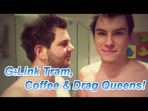 GLink Tram, Coffee & Drag Queen's | cambrehm