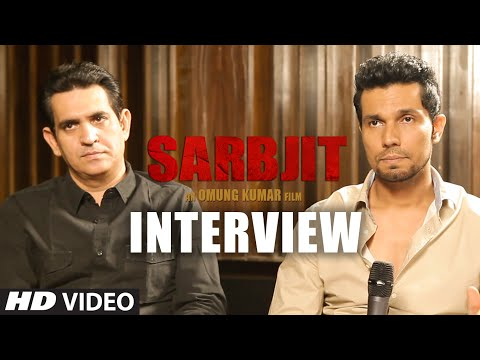 SARBJIT : Randeep Hooda & Omung Kumar's Exclusive Interview