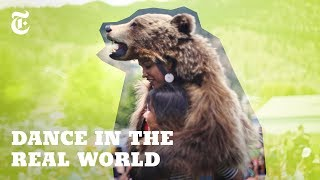 Dancing With the Spirit of a Wild Grizzly Bear - THENEWYORKTIMES