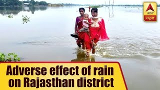Rajasthan: 5 districts worst affected by rain - ABPNEWSTV