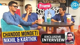 Karthikeya Team Exclusive Interview Promo || Nikhil, Chandoo, Karthik - IDREAMMOVIES