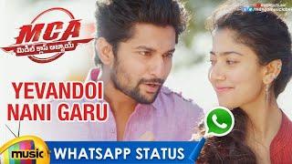 Best WhatsApp Status Video | Yevandoi Nani Garu Video Song | MCA Movie Songs | Nani | Sai Pallavi - MANGOMUSIC