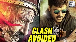 Chiranjeevi's Khaidi No 150 And Balakrishna's Gauthamiputra Satakarni To Avoid Clash - LEHRENTELUGU