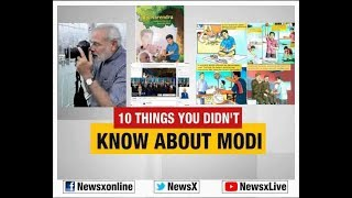 Watch: 10 Things you didn't know about PM Narendra Modi - NEWSXLIVE