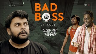 Bad Boss - Episode 1 | VIVA - YOUTUBE