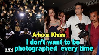 Arbaaz Khan: I don't want to be photographed every time - IANSLIVE
