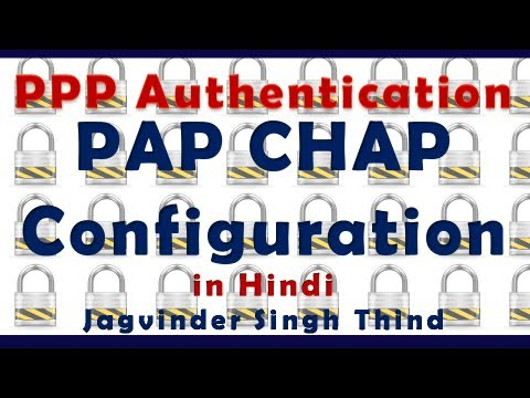 WAN Configuration - PPP Authentication PAP Chap in Hindi