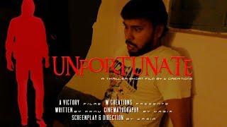 Unfortunate Telugu Short  Film Trailer - YOUTUBE