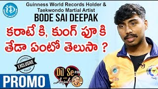 Guinness Records Holder & Taekwondo Martial Artist Sai Deepak Interview-Promo|Dil Se With Anjali 166 - IDREAMMOVIES
