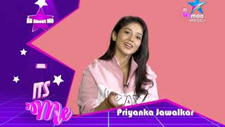 #ItsME with Priyanka Jawalkar - Part 3 - MAAMUSIC