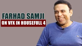 EXCLUSIVE: Farhad Samji On VFX In Housefull 4 | Akshay Kumar | Sajid Nadiadwala - HUNGAMA