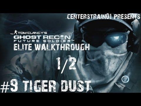 Ghost Recon: Future Soldier - Elite Walkthrough - Part 9 - Tiger Dust 1/2