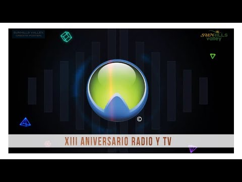 XIII Aniversario de Radio y TV