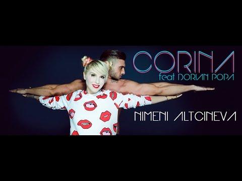 Corina feat. Dorian Popa – Nimeni altcineva