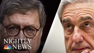 Mueller Report: Attorney General Under Pressure To Release Details | NBC Nightly News - NBCNEWS