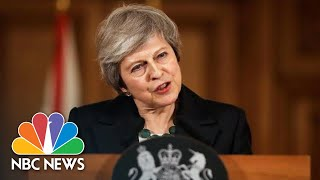 PM Theresa May On Brexit: 'Am I Going To See This Through? Yes.' | NBC News - NBCNEWS