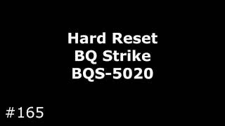 Hard Reset BQ Strike BQS-5020