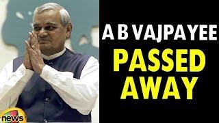 Atal Bihari Vajpayee Passes Away At 93 |   Indian Ex PM Vajpayee No More | Mango News - MANGONEWS