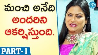 Actress Mirchi Madhavi Exclusive Interview - Part #1 || Talking Movies With iDream - IDREAMMOVIES