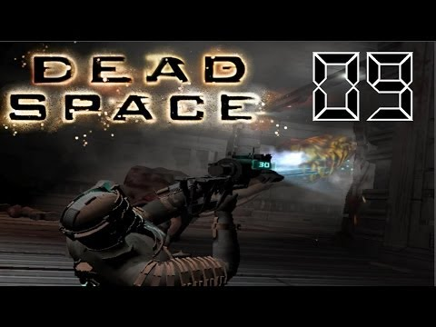 Let´s Play Dead Space Part 9 - Ach du Schande!