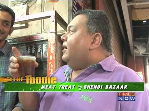 The Foodie - Meat treat at Bhendi Bazaar - Part 2