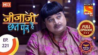 Jijaji Chhat Per Hai - Ep 221 - Full Episode - 8th November, 2018 - SABTV