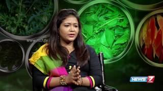 'Katralai Amudhu' helps to strenghthen Uterus | Unave Amirdham | News7 Tamil