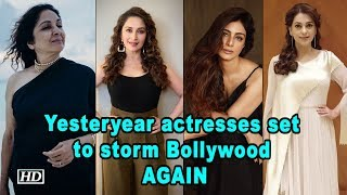 Yesteryear actresses set to storm Bollywood AGAIN - IANSLIVE