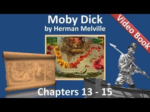 Chapter 013-015 - Moby Dick by Herman Melville