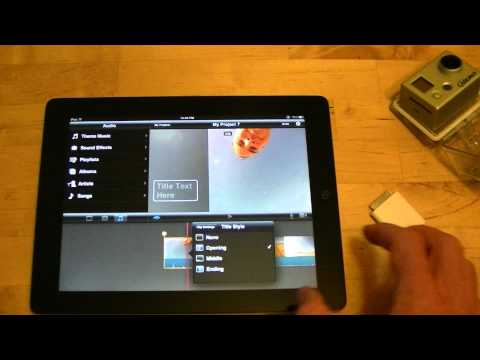 How To Edit GoPro Hero HD Video On An iPad 2