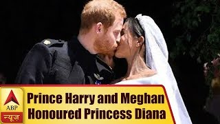 How Prince Harry and Meghan Markle honoured Princess Diana at their wedding - ABPNEWSTV