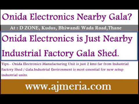 OnidaElectronics-Manufacturing-unit-near-by-mumbai-Factory-Shed-Gala-Godown-Warehouse-mumbai-Bhiwand