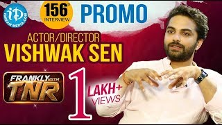Falaknuma Das Actor/Director Vishwak Sen Exclusive Interview - Promo || Frankly With TNR #156 - IDREAMMOVIES