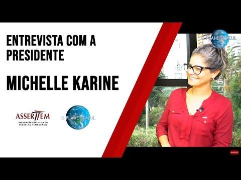 Entrevista da presidente Michelle Karine concedida ao canal O Planeta Azul.