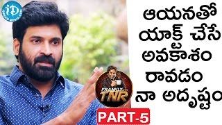 Baahubali Subbaraju Interview Part 5 | Frankly With TNR | Talking Movies With iDream - IDREAMMOVIES