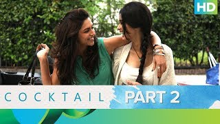 Cocktail | Best Moments - Part 2 | Saif Ali Khan, Deepika Padukone & Diana Penty - EROSENTERTAINMENT