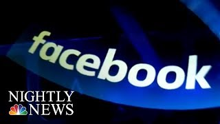 Facebook Responds To Charges That It Did Too Little To Stop Election Meddling | NBC Nightly News - NBCNEWS