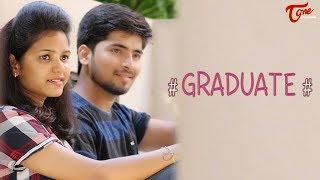 Graduate | Telugu Short Film 2018 | By Nagaraj Pothrapally  | TeluguOne - TELUGUONE