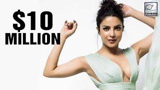 Priyanka Chopra Earned A Whopping $10 Million Last Year | LehrenTV