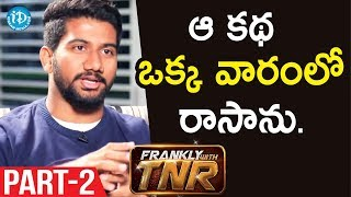 Awe Director Prashanth Varma Interview - Part #2 | Frankly With TNR  | Talking Movies - IDREAMMOVIES