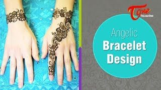 Angelic Bracelet Design | Mehandi Designs for Hands - TELUGUONE