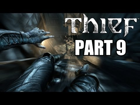 Thief PC Walkthrough Part 9 - Finding The Brothel Entrance - With Commentary 1080P Very High