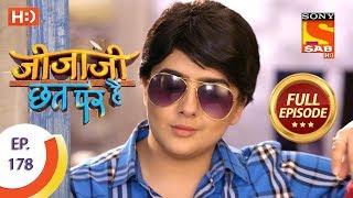 Jijaji Chhat Per Hai - Ep 178 - Full Episode - 13th September, 2018 - SABTV