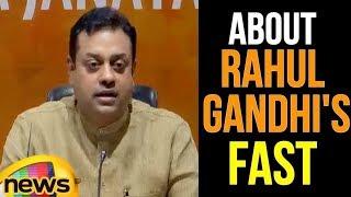 Sambit Patra Speaks About Rahul Gandhi's Fast | Mango News - MANGONEWS